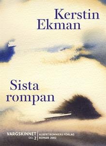Sista rompan : Vargskinnet II (e-bok) av Kersti