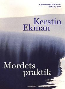 Mordets praktik (e-bok) av Kerstin Ekman