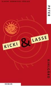 Kicki & Lasse (e-bok) av Peter Kihlgård