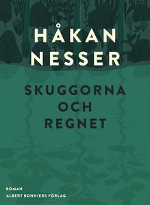 Skuggorna och regnet (e-bok) av Håkan Nesser