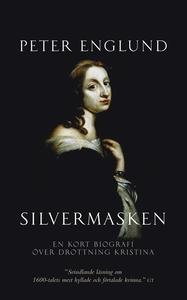 Silvermasken : en kort biografi över drottning