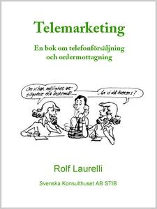 Telemarketing - En bok om telefonförsäljning oc