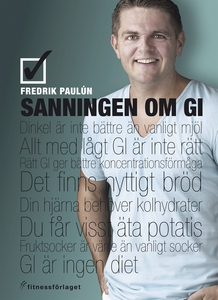 Sanningen om GI (e-bok) av Fredrik Paulún