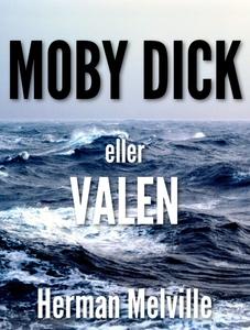 Moby Dick – Valen (e-bok) av Herman Melville
