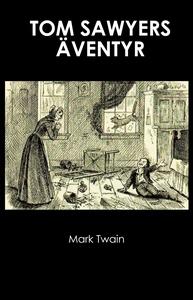 Tom Sawyers äventyr (e-bok) av Mark Twain
