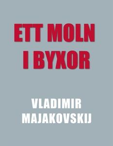 Ett moln i byxor (e-bok) av Vladimir Majakovski
