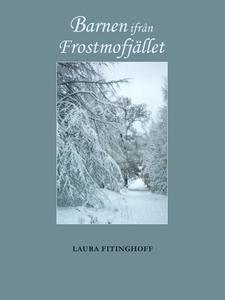 Barnen ifrån Frostmofjället (e-bok) av Laura Fi
