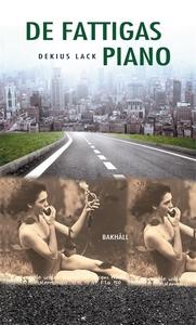 De fattigas piano (e-bok) av Dekius Lack