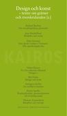 Design och konst. Texter om gränser och överskridanden. Del 2