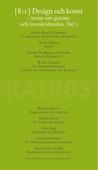 Design och konst. Texter om gränser och överskridanden. Del 1