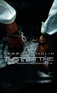 Tyst vittne (e-bok) av Henrik P. Molin