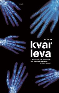 Kvarleva (e-bok) av Per Källén