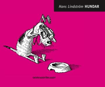 Hundar (e-bok) av Hans Lindström
