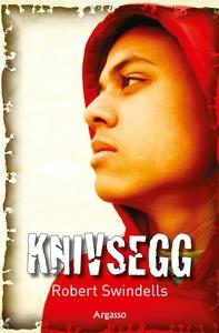 Knivsegg (e-bok) av Robert Swindells