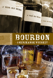 En handbok bourbon − Amerikansk whiskey (