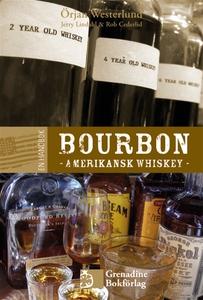 En handbok bourbon - Amerikansk whiskey (e-bok)
