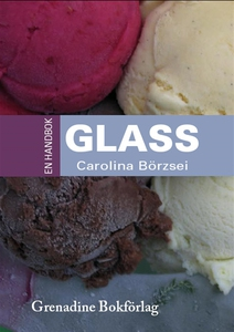 En handbok glass (e-bok) av Carolina Börzsei