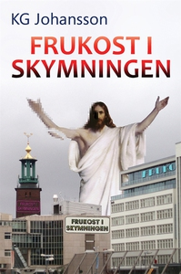 Frukost i skymningen (e-bok) av KG Johansson