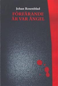 Förfärande är var ängel (e-bok) av Johan Rosenb
