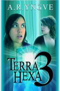 Terra Hexa III (e-bok) av A.R. Yngve