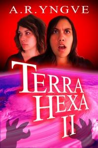 Terra Hexa II (e-bok) av A.R. Yngve