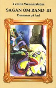 Sagan om Rand III: Demonen på Ard (e-bok) av Ce