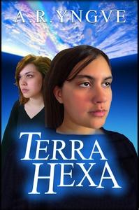 Terra Hexa (e-bok) av A.R. Yngve