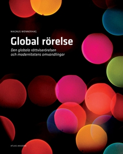 Global rörelse (e-bok) av Magnus Wennerhag