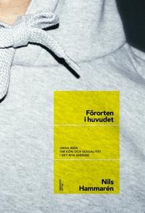 Förorten i huvudet (e-bok) av Nils Hammarén