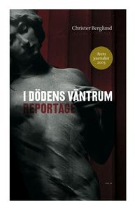 I dödens väntrum: reportage (e-bok) av Christer