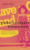 Globaliseringens dimensioner : Nationalstat, välfärdssamhälle, demokrati och sociala rörelser