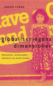 Globaliseringens dimensioner : Nationalstat, vä