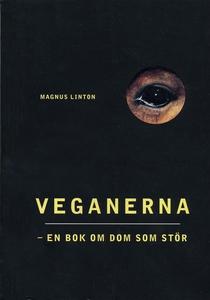 Veganerna - en bok om dom som stör (e-bok) av M