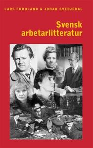 Svensk arbetarlitteratur (e-bok) av Lars Furula