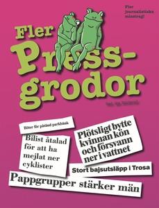 Fler Pressgrodor (e-bok) av Qia Rindevall (red.