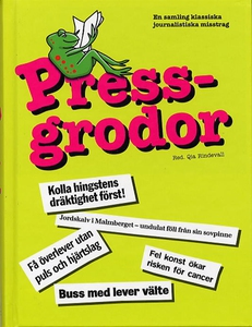 Pressgrodor (e-bok) av Qia Rindevall (red.)