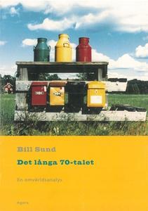 Det långa 70-talet (e-bok) av Bill Sund