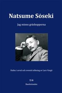 Jag minns gräshopporna (e-bok) av Soseki Natsum