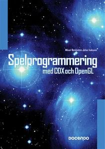 Spelprogrammering med CDX och OpenGL (e-bok) av