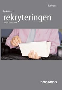 Lyckas med rekryteringen (e-bok) av Mikko Markk