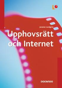 Upphovsrätt och Internet (e-bok) av Jonatan Lun