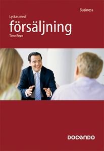 Lyckas med försäljning (e-bok) av Timo Rope
