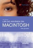 Lär dig använda din Macintosh - från grunden!