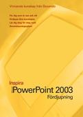 Microsoft PowerPoint 2003 Fördjupning