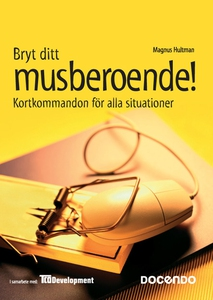 Bryt ditt musberoende (e-bok) av Magnus Hultman