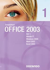 Datakörkort Office 2003 del 1 och 2 (e-bok) av