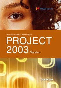 Project 2003 Standard (e-bok) av Helen Hermunds