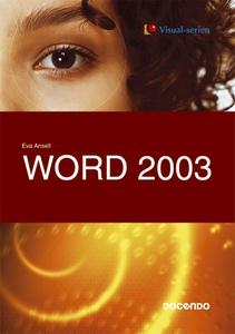Word 2003 (e-bok) av Eva Ansell