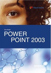 PowerPoint 2003 (e-bok) av Eva Ansell