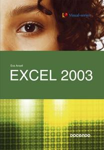 Excel 2003 (e-bok) av Eva Ansell